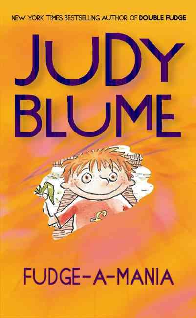 Fudge a mania By Blume, Judy